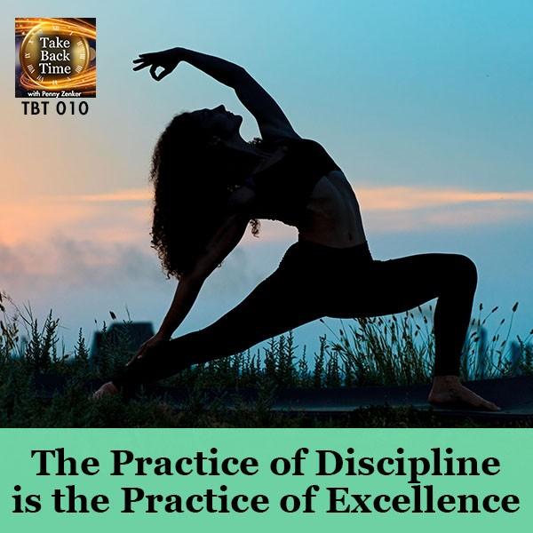 TBT 10 | Practice of Discipline