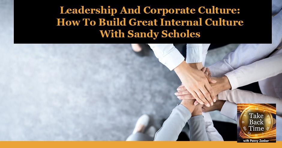TBT 158 Sandy Scholes |Corporate Culture