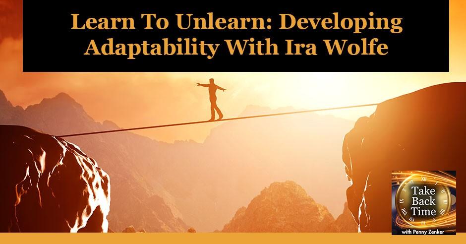 TBT 161 | Developing Adaptability