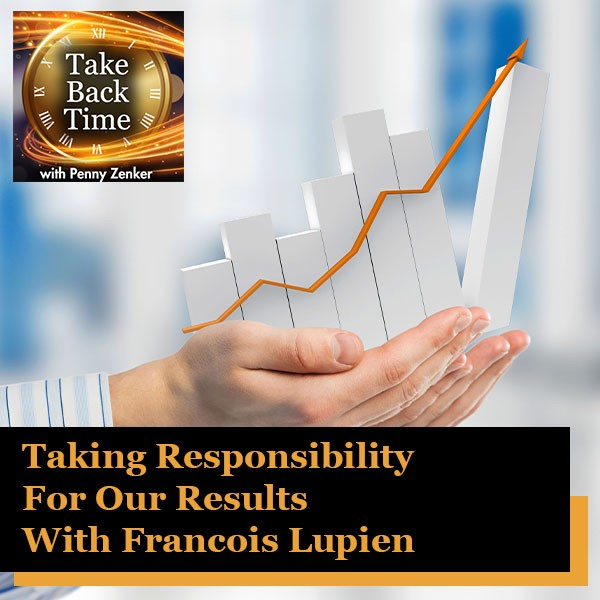 TBT 163 Francois Lupien | Responsibility For Results