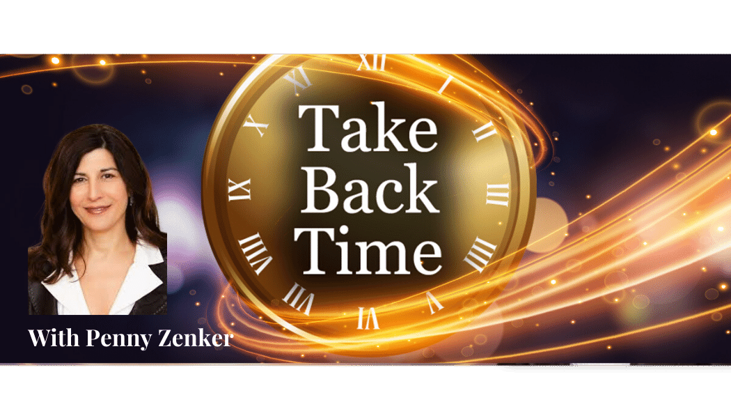 take back time podcast with host penny zenker