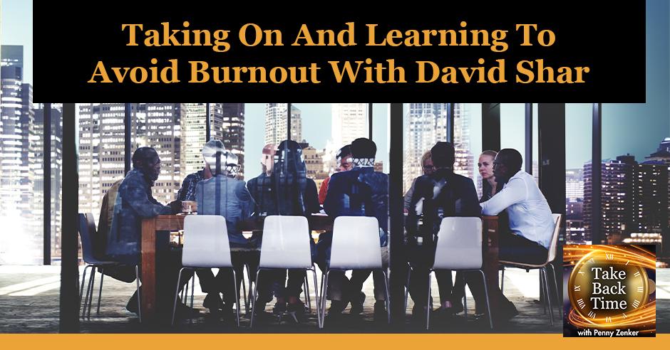 TBT 164 David Shar | Avoid Burnout
